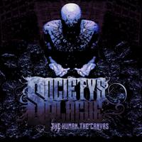 Societys_Plague-The_HumanThe_Canvass